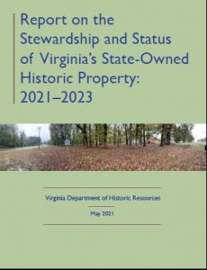 Report on the Stewardship and Status of Virginia's State-Owned Historic Property, 2021–2023